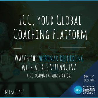 Grabaciones de Webinar: ICC, your Global Coaching Platform