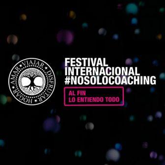 Festival Internacional #NOSOLOCOACHING – Octubre 2019, Madrid