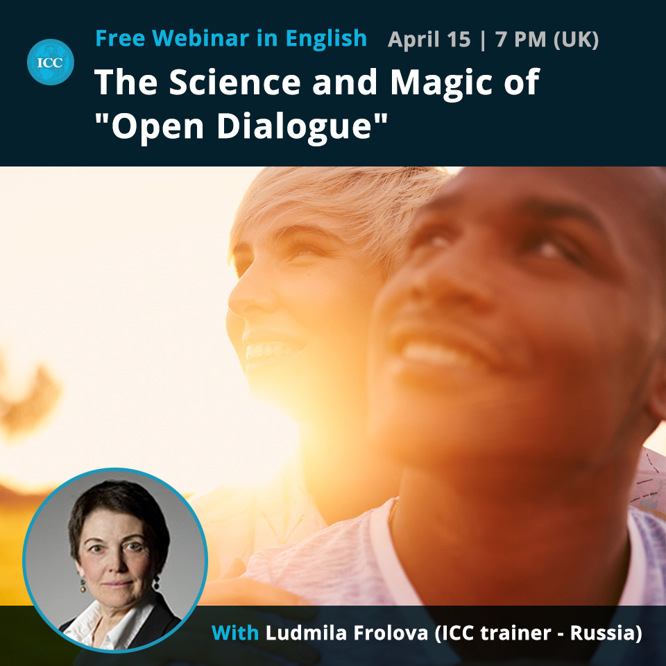 """Free Webinar: The Science and Magic of """"Open Dialogue"""""""